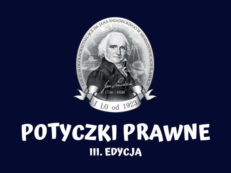 III. edycja Potyczek Prawnych