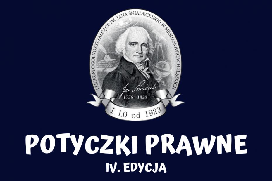 IV. edycja Potyczek Prawnych